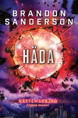 Brandon Sanderson, Kättemaksjad 3: Häda