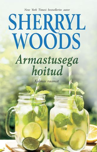 Sherryl Woods, Armastusega hoitud