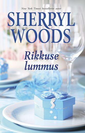 Sherryl Woods, Rikkuse lummus