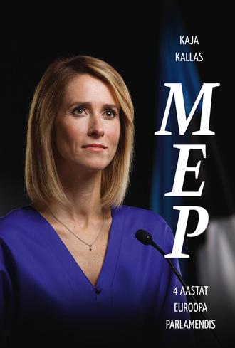 Kaja Kallas, MEP. 4 aastat Euroopa Parlamendis