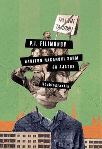 P. Filimonov, Hariton Naganovi surm ja ajatus