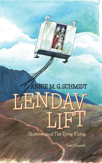 Annie M. G. Schmidt, Lendav lift