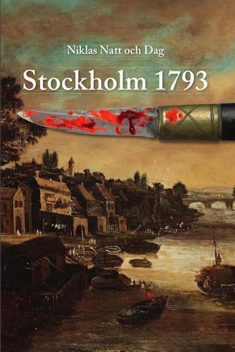 Niklas Natt och Dag, Stockholm 1793