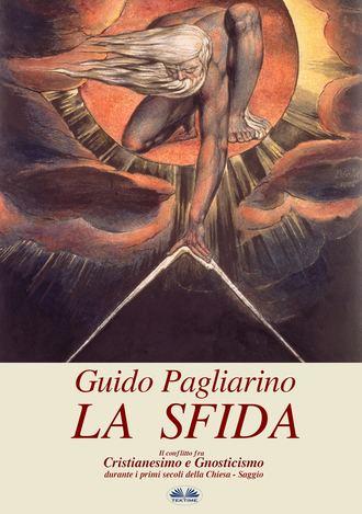 Guido Pagliarino, La Sfida