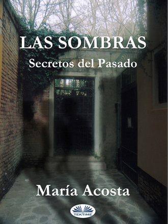 María Acosta, Las Sombras