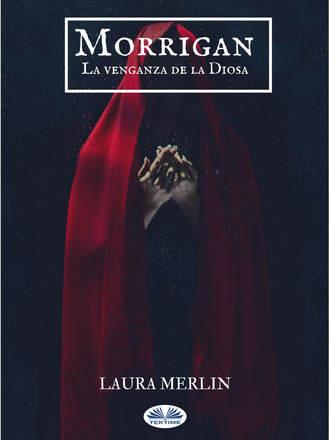 Laura Merlin, Morrigan