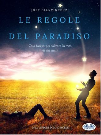 Joey Gianvincenzi, Le Regole Del Paradiso