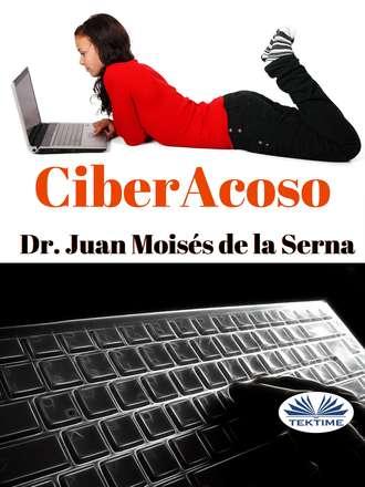 Juan Moisés De La Serna, Ciberacoso
