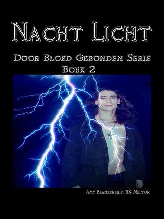 Amy Blankenship, Nacht Licht