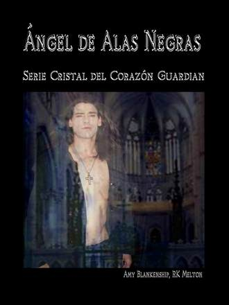 Amy Blankenship, Ángel De Alas Negras