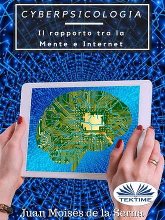 Juan Moisés De La Serna, Cyberpsicologia