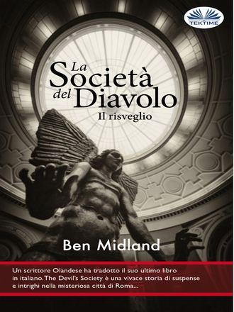 Ben Midland, La Società Del Diavolo