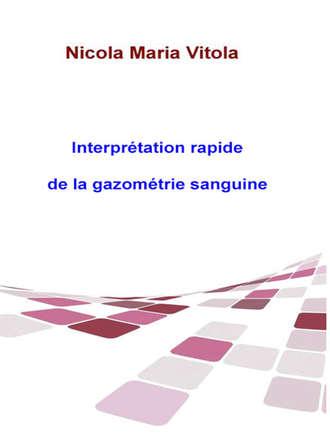 Oreste Maria Petrillo, Interprétation Rapide De La Gazométrie Sanguine