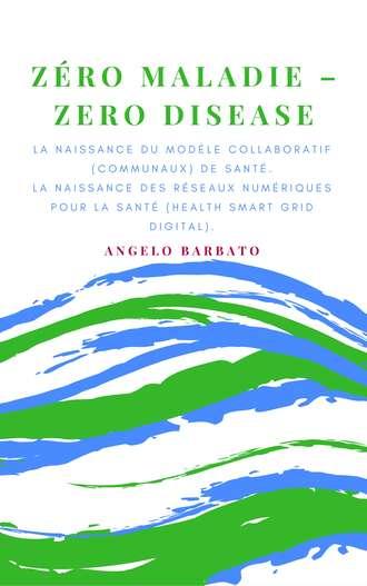 Angelo Barbato, Zero Maladie