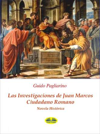 Guido Pagliarino, Las Investigaciones De Juan Marcos, Ciudadano Romano