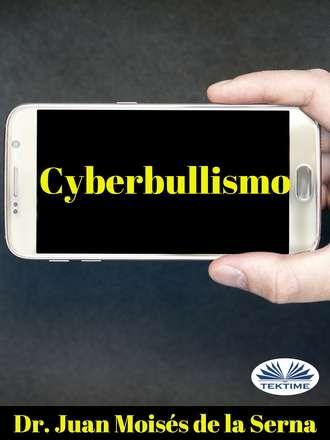 Juan Moisés De La Serna, Cyberbullismo