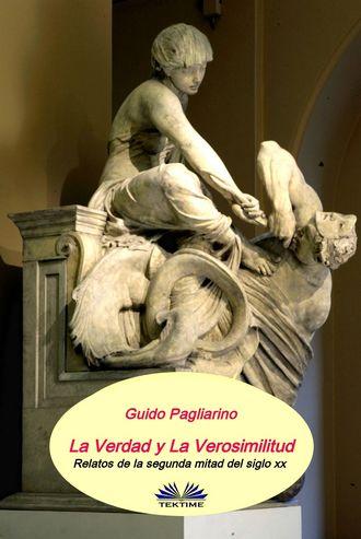 Guido Pagliarino, La Verdad Y La Verosimilitud