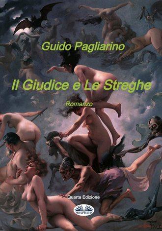 Guido Pagliarino, Il Giudice E Le Streghe
