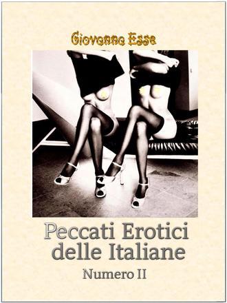 Giovanna Esse, Peccati Erotici Delle Italiane 2