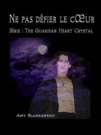 Amy Blankenship, Ne Pas Défier Le Cœur