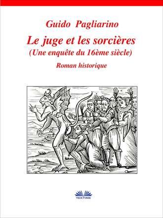 Guido Pagliarino, Le Juge Et Les Sorcières