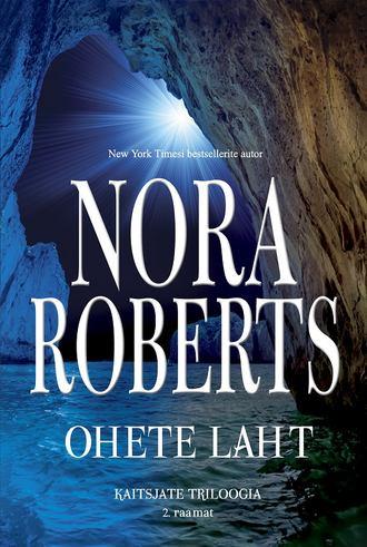 Нора Робертс, Ohete laht. Kaitsjate triloogia 2. raamat