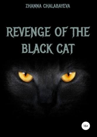 Zhanna Chalabayeva, Revenge of the black cat