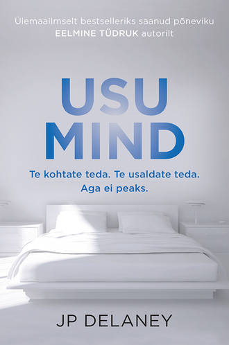 JP Delaney, Usu mind