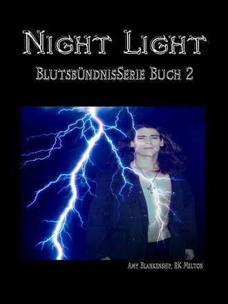 Amy Blankenship, Night Light