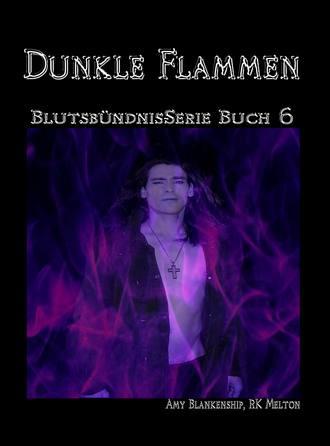 Amy Blankenship, Dunkle Flammen