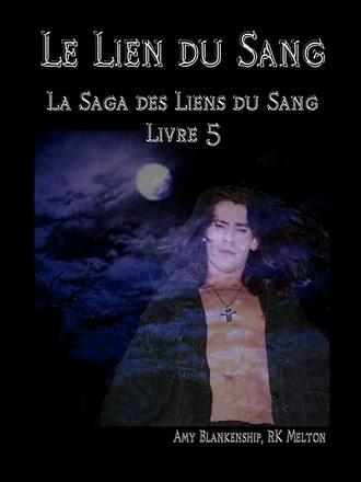 Amy Blankenship, Le Lien Du Sang