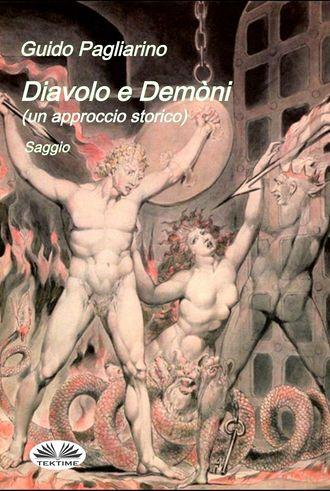 Guido Pagliarino, Diavolo E Demòni