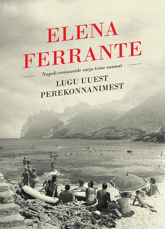 Elena Ferrante, Lugu uuest perekonnanimest