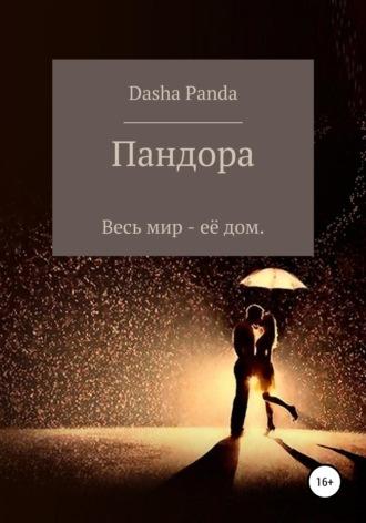 Dasha Panda, Пандора