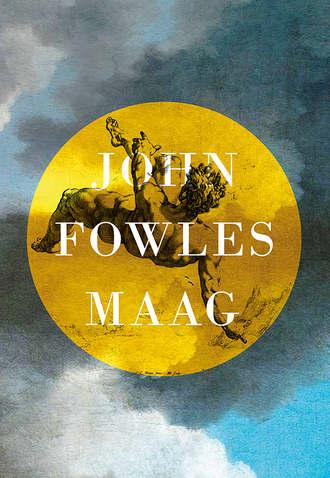 John Fowles, Maag