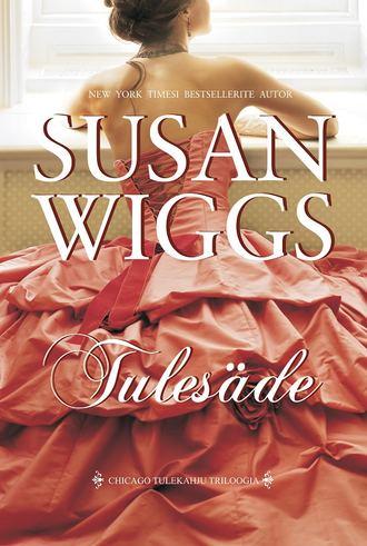 Susan Wiggs, Tulesäde