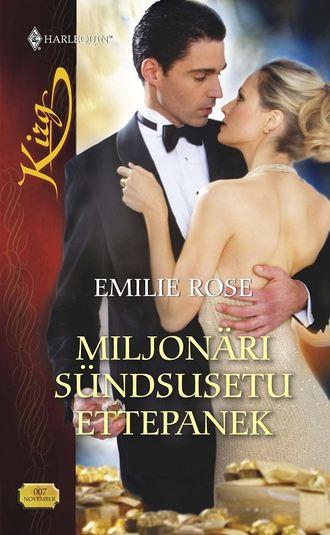 Emilie Rose, Miljonäri sündsusetu ettepanek
