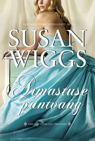 Susan Wiggs, Armastuse pantvang