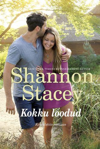 Shannon Stacey, Kokku loodud