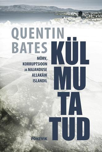 Quentin Bates, Külmutatud