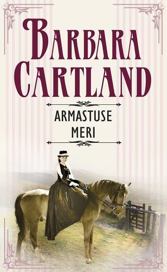Barbara Cartland, Armastuse meri