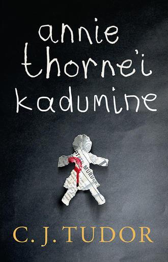 C. J. Tudor, Annie Thorne'i kadumine