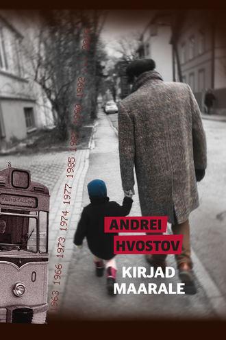 Andrei Hvostov, Kirjad Maarale