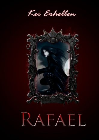 Kei Erhellen, Rafael