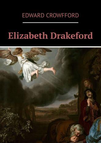 Edward Crowfford, Elizabeth Drakeford