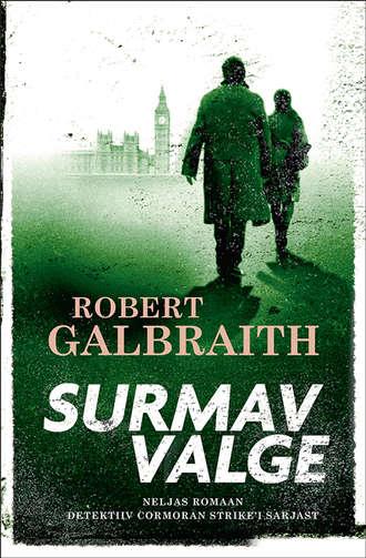 Robert Galbraith, Surmav valge