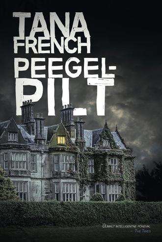 Tana French, Peegelpilt