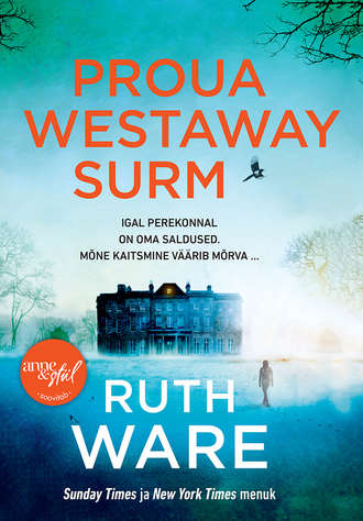 Ruth Ware, Proua Westaway surm