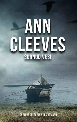 Ann Cleeves, Surnud vesi