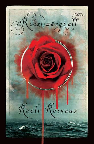 Reeli Reinaus, Roosi märgi all